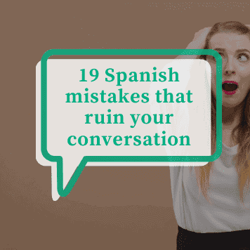 Common Spanish mistakes