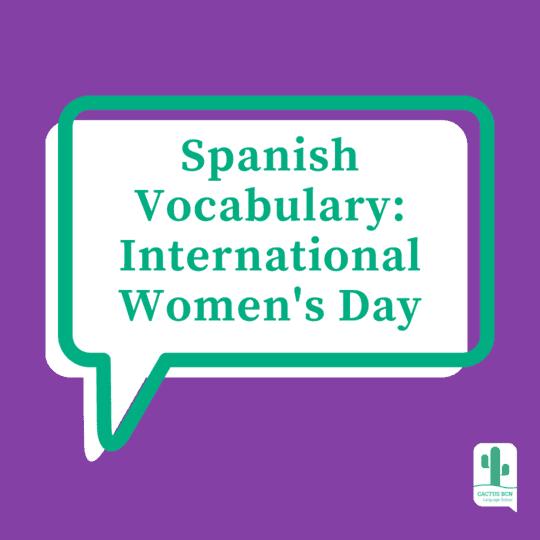 Spanish Vocababulary Womens Day WEB